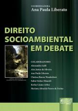 Capa do livro: Direito Socioambiental em Debate, Coordenadora: Ana Paula Liberato