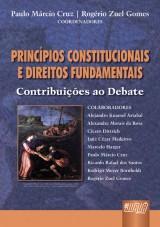 Capa do livro: Princípios Constitucionais e Direitos Fundamentais, Paulo Márcio Cruz e Rogério Zuel Gomes