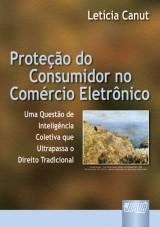 Capa do livro: Proteção do Consumidor no Comércio Eletrônico, Letícia Canut