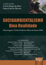 Capa do livro: Socioambientalismo: Uma Realidade - Homenagem a Carlos Frederico Marés de Souza Filho, Coordenadores: Letícia Borges e Paulo Celso de Oliveira
