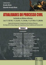 Capa do livro: Atualidades do Processo Civil - Volume 1, Coordenadores: Arruda Alvim e Eduardo Arruda Alvim