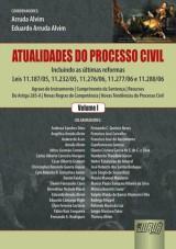 Capa do livro: Atualidades do Processo Civil - Volume 1, Coordenadores: Arruda Alvim e Angélica Arruda Alvim