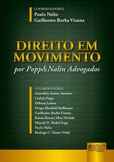 Capa do livro: Direito Em Movimento - por Popp&Nalin Advogados, Coordenadores: Paulo Nalin e Guilherme Borba Vianna