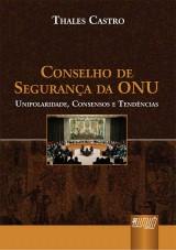 Capa do livro: Conselho de Segurança da ONU, Thales Castro