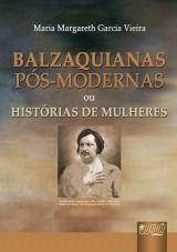 Capa do livro: Balzaquianas Pós–Modernas ou Histórias de Mulheres, Maria Margareth Garcia Vieira