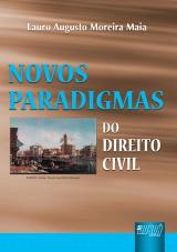 Capa do livro: Novos Paradigmas do Direito Civil, Lauro Augusto Moreira Maia