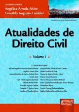 Capa do livro: Atualidades de Direito Civil - Volume I, Coordenadores: Angélica Arruda Alvim e Everaldo Augusto Cambler