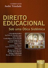 Capa do livro: Direito Educacional - Sob uma Ótica Sistêmica, Coordenador: André Trindade