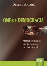 Capa do livro: ONGs e Democracia - Metamorfoses de um Paradigma em Construção, Daniel Soczek