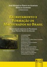Capa do livro: Recrutamento e Formação de Magistrados no Brasil, Coordenadores: José Maurício Pinto de Almeida e Márcia Leardini