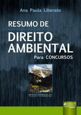 Capa do livro: Resumo de Direito Ambiental - Para Concursos, Ana Paula Liberato