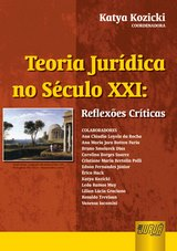 Capa do livro: Teoria Jurídica no Século XXI, Coordenadora: Katya Kozicki
