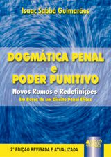 Capa do livro: Dogmática Penal e Poder Punitivo, Isaac SABBÁ GUIMARÃES