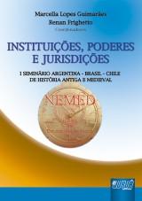 Capa do livro: Instituições, Poderes e Jurisdições, Coordenadores: Marcella Lopes Guimarães e Renan Frighetto