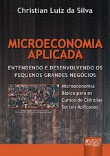 Capa do livro: Microeconomia Aplicada, Christian Luiz da Silva