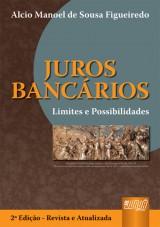 Capa do livro: Juros Bancários, Alcio Manoel de Sousa Figueiredo