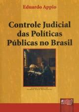 Capa do livro: Controle Judicial das Políticas Públicas no Brasil - 4ª Reimpressão, Eduardo Appio
