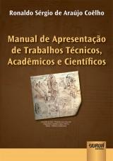 Capa do livro: Manual de Apresentação de Trabalhos Técnicos, Acadêmicos e Científicos, Ronaldo Sérgio de Araújo Coêlho