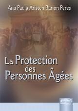 Capa do livro: La Protection des Personnes Âgées, Ana Paula Ariston Barion Peres