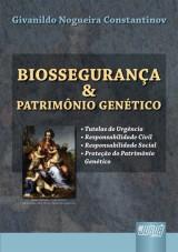 Capa do livro: Biossegurança e Patrimônio Genético, Givanildo Nogueira Constantinov