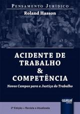Capa do livro: Acidente de Trabalho & Competência - Pensamento Jurídico, Roland Hasson