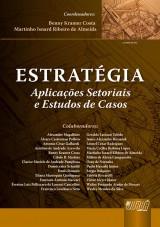Capa do livro: Estratégia - Aplicações Setoriais e Estudos de Casos, Coordenadores: Benny Kramer Costa e Martinho Isnard Ribeiro de Almeida