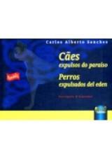 Capa do livro: Cães expulsos do Paraíso, Carlos Alberto Sanches