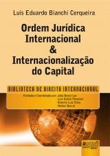 Capa do livro: Ordem Jurídica Internacional & Internacionalização do Capital, Luis Eduardo Bianchi Cerqueira