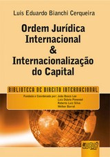 Capa do livro: Ordem Jurídica Internacional & Internacionalização do Capital - Biblioteca de Direito Internacional, Luis Eduardo Bianchi Cerqueira