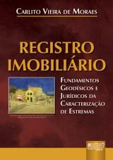 Capa do livro: Registro Imobiliário - Fundamentos Geodésicos e Jurídicos, Carlito Vieira de Moraes