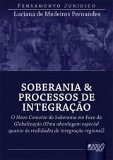 Capa do livro: Soberania & Processo de Integração, Luciana de Medeiros Fernandes