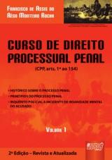 Capa do livro: Curso de Direito Processual Penal - Volume I, Francisco de Assis do Rêgo Monteiro Rocha