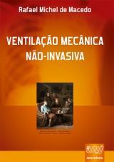 Capa do livro: Ventilação Mecânica Não-Invasiva, Rafael Michel de Macedo