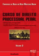 Capa do livro: Curso de Direito Processual Penal - Volume III, 2� Edi��o, Francisco de Assis do R�go Monteiro Rocha