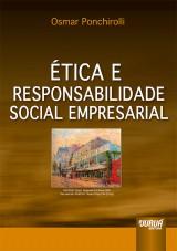 Capa do livro: Ética e Responsabilidade Social Empresarial, Osmar Ponchirolli