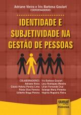 Capa do livro: Identidade e Subjetividade na Gestão de Pessoas, Coordenadores: Adriane Vieira e Íris Barbosa Goulart