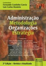 Capa do livro: Administração - Metodologia - Organizações - Estratégia, Coords.: Fernando Coutinho Garcia e Luiz Carlos Honório