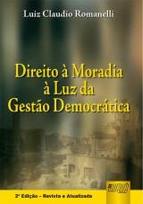 Capa do livro: Direito à Moradia à Luz da Gestão Democrática, Luiz Cláudio Romanelli