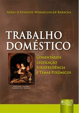 Capa do livro: Trabalho Doméstico, Ayres D'Athayde Wermelinger Barbosa