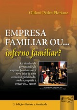 Capa do livro: Empresa Familiar ou... Inferno familiar?, Oldoni Pedro Floriani