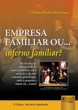 Capa do livro: Empresa Familiar ou... Inferno familiar?, Oldoni Pedro Floriani