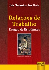 Capa do livro: Relações de Trabalho, Jair Teixeira dos Reis