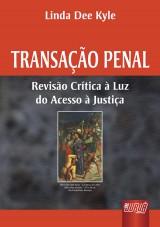Capa do livro: Transação Penal, Linda Dee Kyle