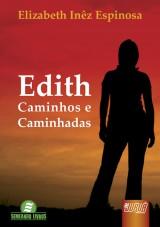 Capa do livro: Edith - Caminhos e Caminhadas, Elizabeth Inêz Espinosa