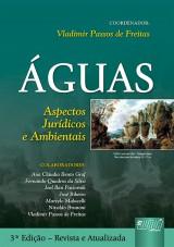 Capa do livro: Águas - Aspectos Jurídicos e Ambientais - 3ª Edição - Revista e Atualizada, Vladimir Passos de Freitas