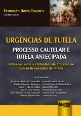Capa do livro: Urgências de Tutela - Processo Cautelar e Tutela Antecipada - Reflexões sobre a Efetividade do Processo no Estado Democrático do Direito, Coordenador: Fernando Horta Tavares