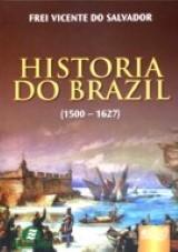 Capa do livro: Historia do Brazil, Frei Vicente do Salvador