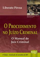 Capa do livro: Procedimento no Juízo Criminal, O, Liberato Póvoa