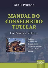 Capa do livro: Manual do Conselheiro Tutelar, Denis Pestana