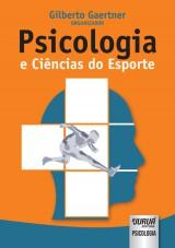 Capa do livro: Psicologia e Ciências do Esporte, Organizador: Gilberto Gaertner